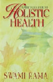 A Practical Guide To Holistic Health