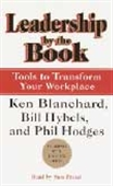 Leadership By The Book - Tools To Transform Your Workplace