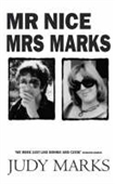 Mr Nice & Mrs Marks