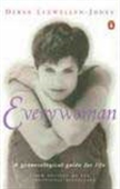 Everywoman - A Gynaecological Guide For Life