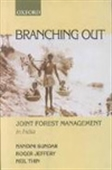 Branching Out - Joint Forest Management In India