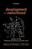 Development And Nationhood - Essays In The Political Economy Of South Asia