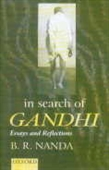 In Search Of Gandhi: Essay And Reflections