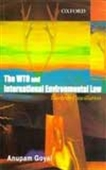 The Wto And International Environmental Law
