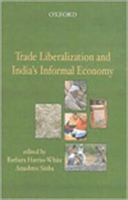 Trade Liberalization And India`s Informal Economy