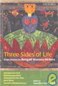 Three Sides Of Life: Short Stories By Bengali Women Writers