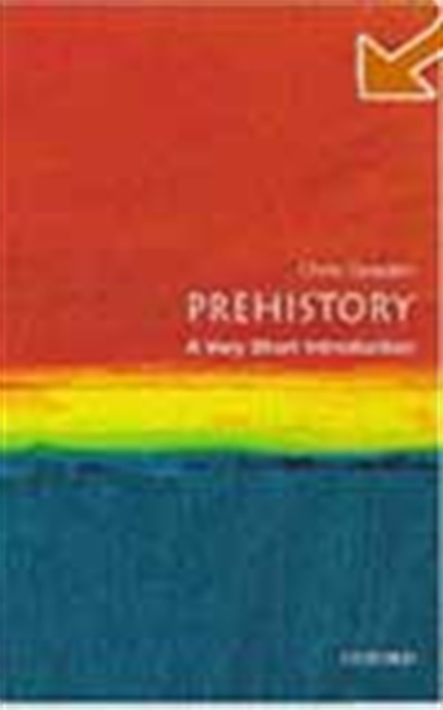 Prehistory - A Very Short Introduction