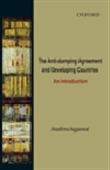 The Anti-Dumping Agreement And Developing Countries