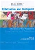 Globalization And Development - A Handbook Of New Perspectives