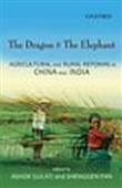The Dragon & The Elephant - Agricultural And Rural Reforms In China And India