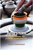 India`s Turn - Understanding The Economic Transformation