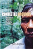 Contested Grounds - Essays On Nature, Culture, And Power