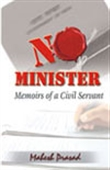 No Minister: Memoirs Of A Civil Servant