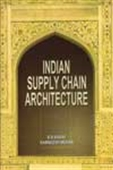 Indian Supply Chain Architecture