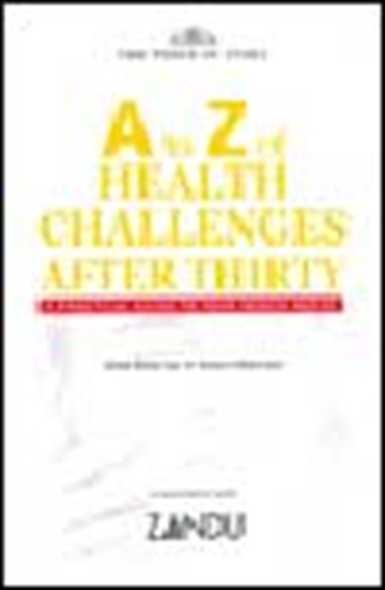 A To Z Of Health Challenges After Thirty