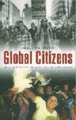 Global Citizens: Social Movements & The Challenge Of Globalization