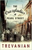 The Crazy Ladies Of Pearl Street