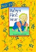 Baby Tips - Baby`s First Year
