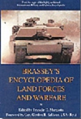 Brassey`s Encyclopedia Of Land Forces And Warfare