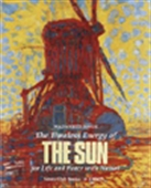 The Timeless Energy Of The Sun For Life And Peace With Nature