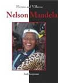 Heroes And Villains - Nelson Mandela