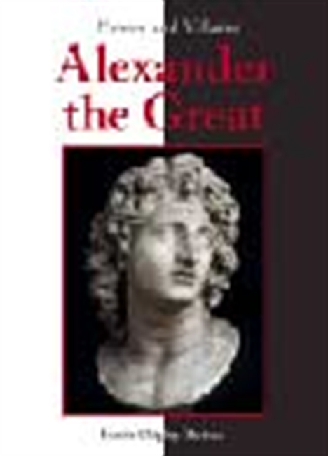 Heroes And Villains - Alexander The Great