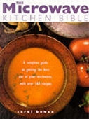 The Microwave Kitchen Bible