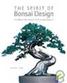 The Spirit Of Bonsai Besign: Combine The Power Of Zen And Nature
