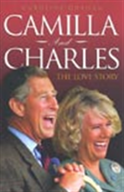 Camilla And Charles - The Love Story