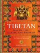 The Tibetan: Way Of Life Death And Rebirth