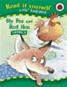 Read It Yourself: Sly Fox And Red Hen (Level 2)