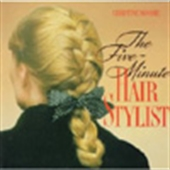 The Five Minute Hair Stylist