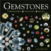 Gemstones - Understanding, Identifying And Buying