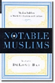 Notable Muslims - Muslim Builders Of World Civilization And Culture