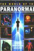 To World Of The Paranormal: A Unique Insight Into The Unexplained