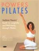 Powers Pilates - Guide To Longevity And Well-Being Through Pilates