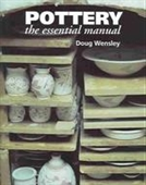 Pottery The Essential Manual