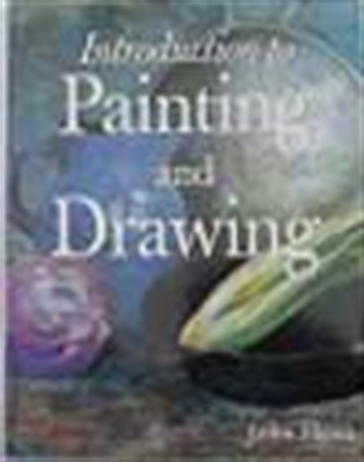 Introduction To Painting And Drawing