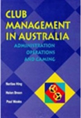 Club Management Australia-Administration Operations And Gaming