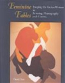 Feminine Fables - Imaging The Indian Women In Painting, Photography And Cinema