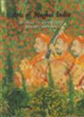Arts Of Mughal India - Studies In Honour Of Robert Skelton