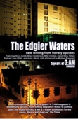 The Edgier Waters