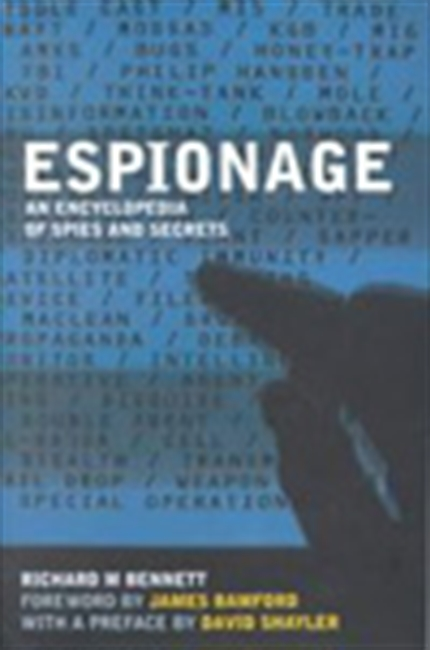 Espionage  - An Encyclopedia Of Spies And Secrets