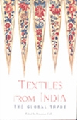 Textiles From India - The Global Trade