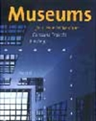 Museums For A New Millennium - Concepts Projects Buildings