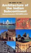 The Guide To The Architecture Of The Indian Subcontinent