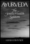 Ayurveda - The Gentle Health System