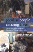 Peculiar People Amazing Lives