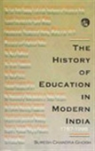 The History Of Education In Modern India 1757-1986