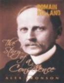 Romain Rolland - The Story Of A Conscience